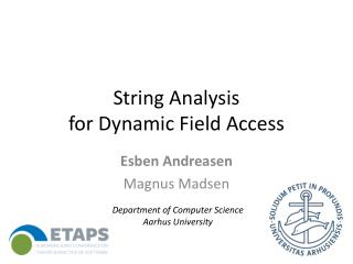 String Analysis  for Dynamic Field Access