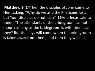 Pharisees – With Whom Bible Teachers – Forgiveness John's Disciples – How often