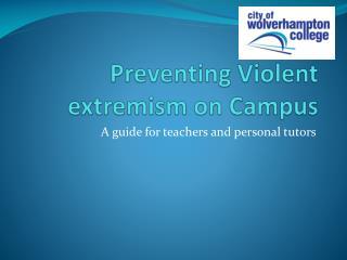 Preventing Violent extremism on Campus