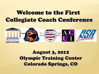 Welcome to the First  Collegiate Coach Conference