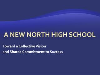 A New North High School