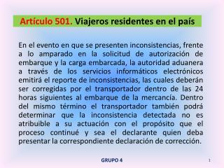 Artículo 501.  Viajeros residentes en el país