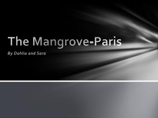 The Mangrove-Paris