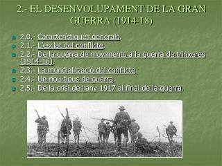 2.- EL DESENVOLUPAMENT DE LA GRAN GUERRA (1914-18)