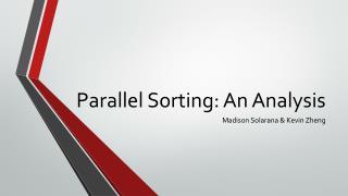 Parallel Sorting: An Analysis