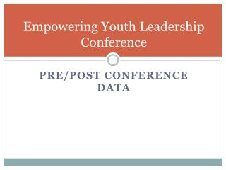 Empowering Youth Leadership Conference