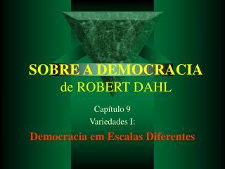 SOBRE A DEMOCRACIA de ROBERT DAHL