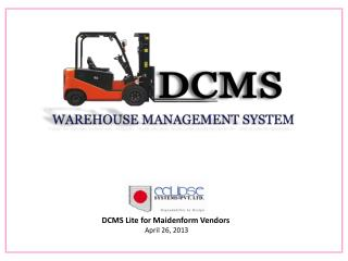 DCMS Lite for  Maidenform  Vendors  April 26, 2013