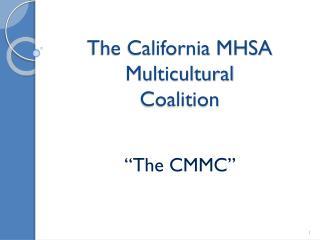 The California MHSA Multicultural Coalition