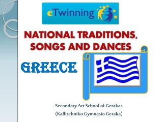 NATIONAL TRADITIONS, SONGS AND DANCES