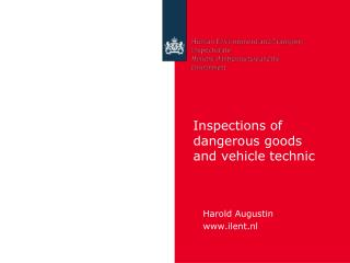 Inspections  of  dangerous goods  and  vehicle technic