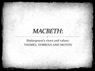 MACBETH :