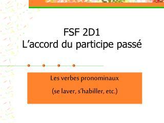 FSF 2D1 L'accord du participe passé