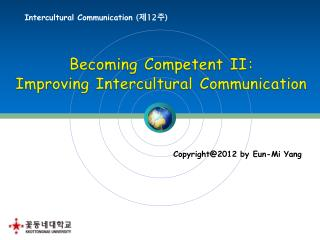 Intercultural Communication  ( 제 12 주 )