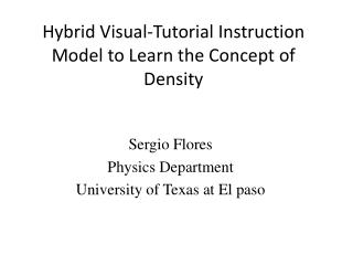 Hybrid Visual-Tutorial Instruction Model to Learn the Concept of Density