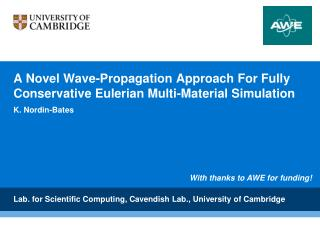 A Novel Wave-Propagation Approach For Fully Conservative Eulerian Multi-Material Simulation