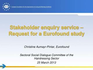 Stakeholder enquiry service –  Request for a Eurofound study
