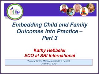 Webinar for the Massachusetts ICC Retreat October 3, 2012