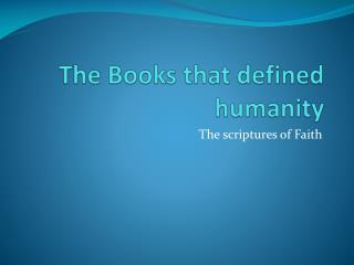 The Books that defined humanity