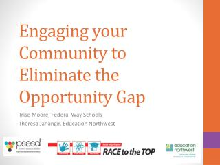 Engaging your Community to Eliminate the Opportunity Gap