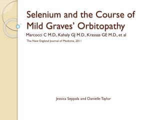 Selenium and the Course of Mild Graves'  Orbitopathy
