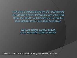 ESPOL – FIEC Presentación de Proyecto,  Febrero 3,  2010