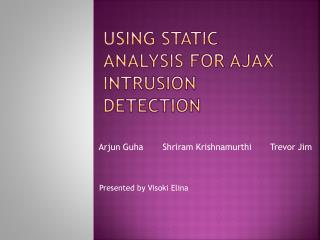 Using Static Analysis for Ajax Intrusion Detection