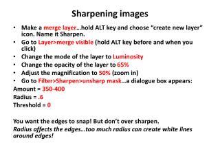 Sharpening images