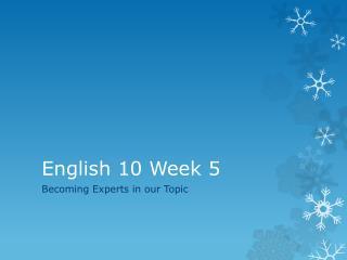 English 10 Week 5