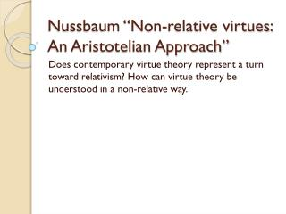 "Nussbaum ""Non-relative virtues: An Aristotelian Approach"""