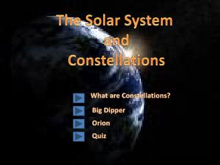 The Solar System  a nd Constellations