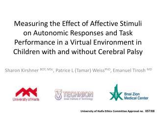 Sharon  Kirshner BOT, MSc , Patrice L (Tamar)  Weiss PhD , Emanuel  Tirosh MD