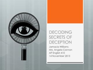DECODING SECRETS OF DECEPTION