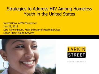Strategies to Address HIV Among Homeless Youth in the United States