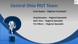 Central Ohio RttT Team
