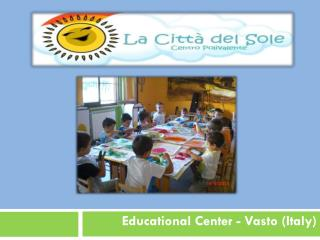 Educational Center - Vasto (Italy)