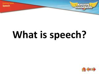 What is  speech ?