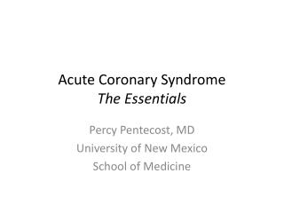 Acute Coronary Syndrome The Essentials