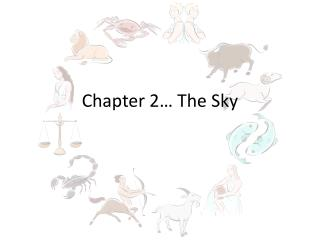 Chapter 2… The Sky