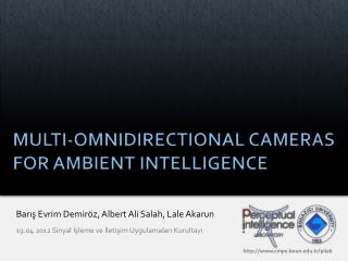 MULTI-OMNIDIRECTIONAL CAMERAS FOR AMBIENT INTELLIGENCE