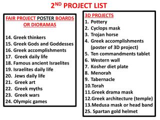 FAIR PROJECT  POSTER  BOARDS   OR DIORAMAS 14. Greek thinkers 15. Greek Gods and Goddesses