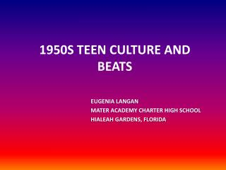 1950S TEEN CULTURE AND BEATS