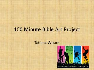 100 Minute Bible Art Project