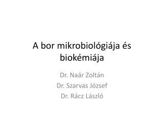 A bor mikrobiológiája és biokémiája