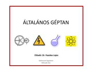 ÁLTALÁNOS GÉPTAN