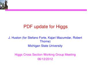PDF update for Higgs