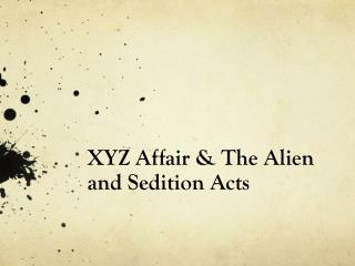 XYZ Affair & The Alien and Sedition Acts
