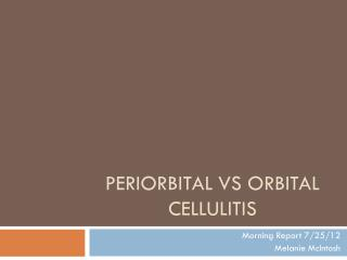 Periorbital vs  Orbital Cellulitis