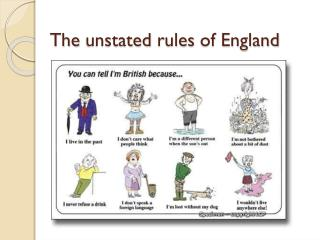 The  unstated rules  of England