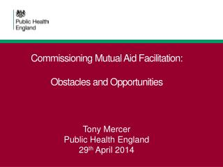 Commissioning Mutual Aid Facilitation: Obstacles and Opportunities